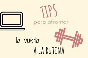 tips para afrontar la vuelta a la rutina