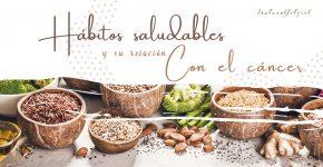 Hábitos saludables y su relación con el cáncer